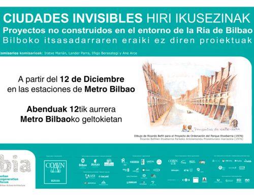 Ciudades invisibles. Proyectos no construidos en el entorno de la Ría de Bilbao